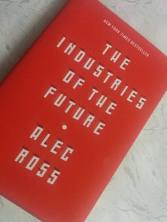 Alec Ross' Industries of the Future